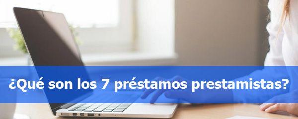 7 préstamos prestamistas